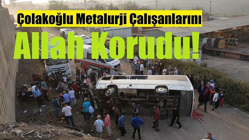 Çolakoğlu Metalurji servis aracı kaza yaptı