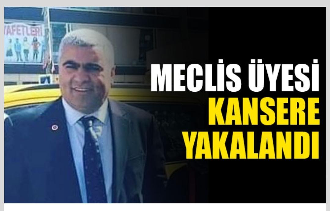 Dilovası Belediye Meclis üyesi kansere yakalandı