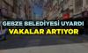 Gebze Belediyesinden vatandaşlara uyarı; vakalar artıyor!